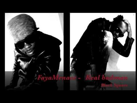 FayaMenace - Real badman