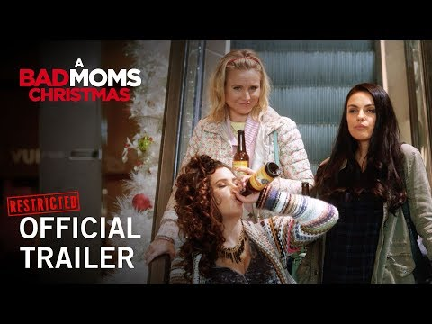 A Bad Moms Christmas (Restricted Trailer 2)