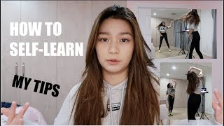 HOW I SELF LEARN DANCES + SHARING MY TIPS