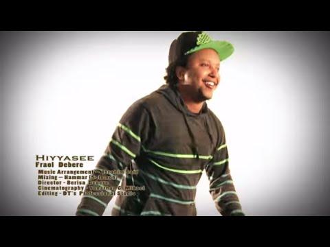 Download Oromo Music : Fraol Debere (Hiyyasee) - New Ethiopian Oromo