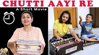 CHUTTI AAYI RE   SHORT MOVIE   Aayu and Pihu Show