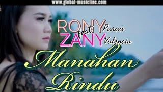 RONI PARAU Feat ZANY VALENCIA - MANAHAN RINDU - Lagu Minang Terbaru