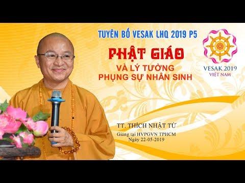 Tuyên bố Vesak LHQ 2019 P5 - TT. Thích Nhật Từ
