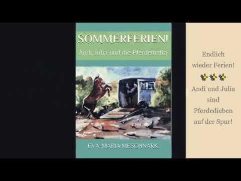 Sommerferien! Andi, Julia und die Pferdemafia (Ein spannendes Kinderbuch ab 8 Jahren)