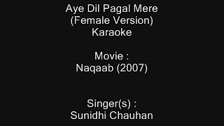 Aye Dil Pagal Mere (Female Version) - Karaoke   - YouTube