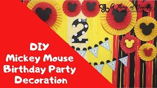 DIY Mickey Mouse Birthday Party Decoration