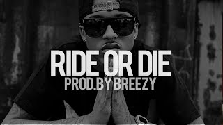 August Alsina R&B Type Beat  Ride Or Die Prod By Breezy SOLD