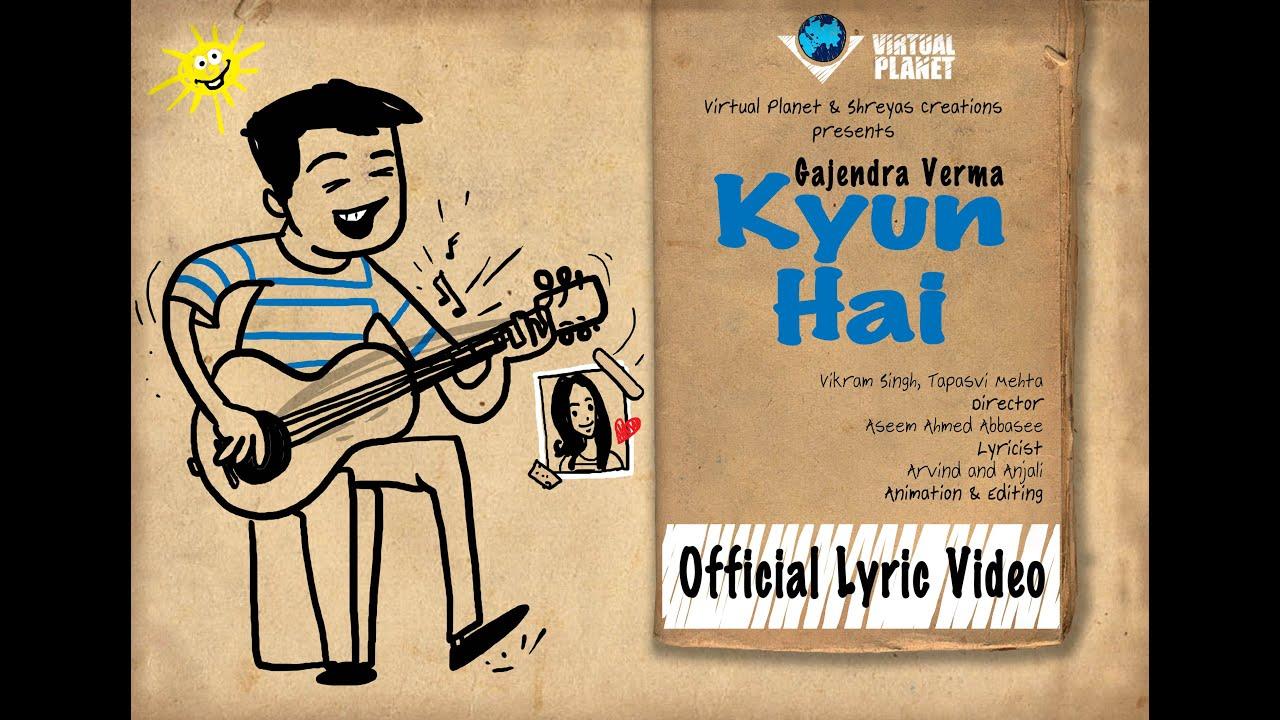Kyun Hai Lyrical