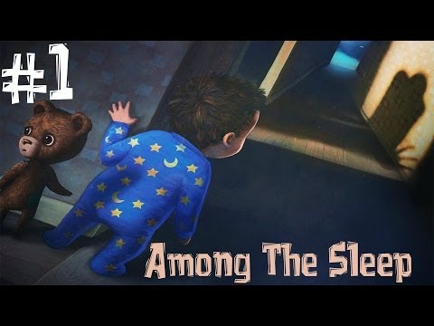 """Among The Sleep. Прохождение. Часть 1 (""""День Рождения"""" Педобир)"""