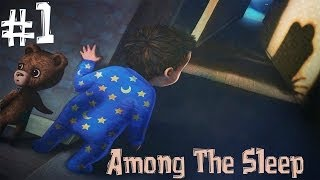"Among The Sleep. Прохождение. Часть 1 (""День Рождения"" Педобир)"