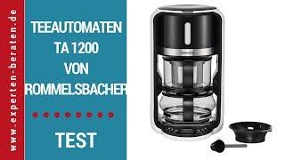► Testvideo des Teeautomaten TA 1200 von Rommelsbacher auf Deutsch ☑