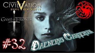 Civilization 5 - Game of Thrones Mod - Daenerys - 32 - Yıkıcı Güç :)