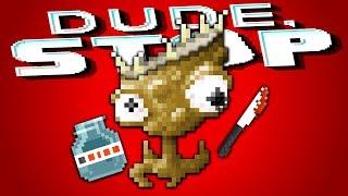 THE NARRATOR'S BAD ENDING - Dude, Stop (Full Release)