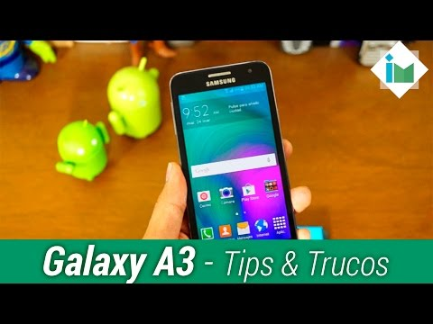 Samsung Galaxy A3 - Tips y Trucos