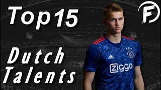 Top 15 Dutch Best Young Football Talents 2017