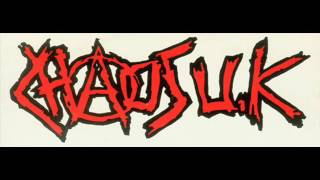 Chaos UK - Lying On Your Side