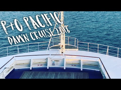 P&O pacific dawn cruise September 2018 review
