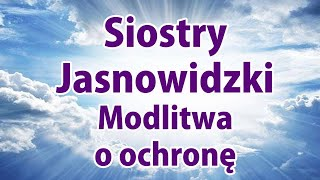Jasnowidz Modlitwa o ochronę Siostry Jasnowidzki