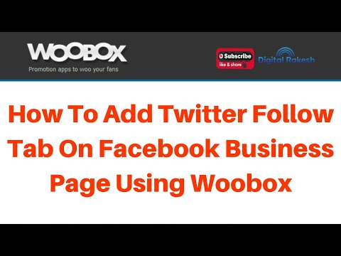 How to add twitter follow tab on Facebook business page using woobox 2020