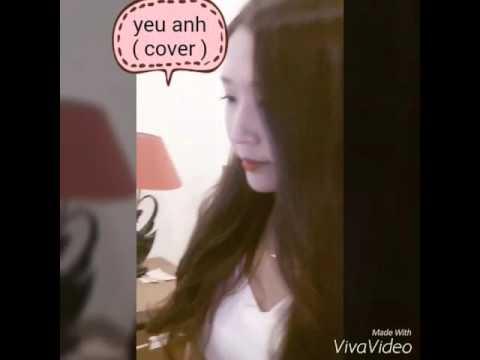 Gái Korean Cover Bài Yêu Anh của Miu Lê