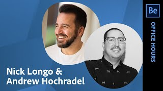 Office Hours with Andrew Hochradel & Nick Longo