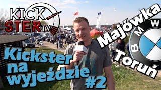 Majówka z BMW w Toruniu - Kickster na wyjeździe #2