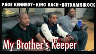 My Brothers Keeper - Feat HotDamniRock & King Bach