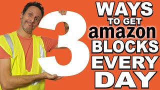 How to get AMAZON FLEX Blocks everyday! 3 Best ways To get AMAZON BLOCKS