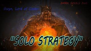 Boss Fight Gwyn Lord of Cinder Strategy - DoA