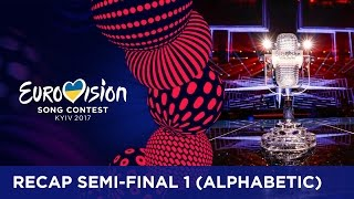 RECAP: Semi-Final 1 - Eurovision Song Contest 2017