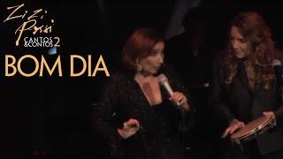 Zizi Possi E Ana Carolina - Bom Dia | Cantos & Contos II
