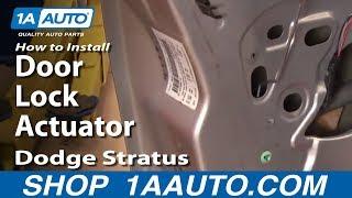 How To Replace Door Lock Actuator 01-06 Dodge Stratus