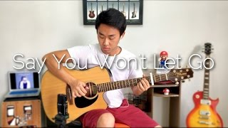 James Arthur Say You Wont Let Go  Rodrigo Yukio Fingerstyle Guitar CoverFREE TABS