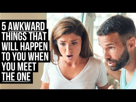 5 Awkward Things God Will Let Happen When You Meet The One