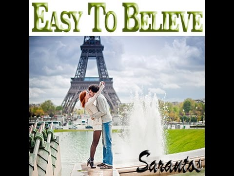 Sarantos – Easy To Believe: Music