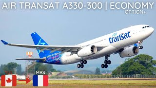 TRIP REPORT | Air Transat A330-300 | Montreal (YUL) To Marseille (MRS) | Economy Option+