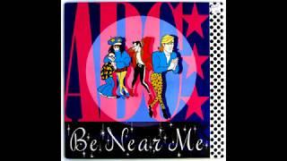 Be Near Me  -  ABC