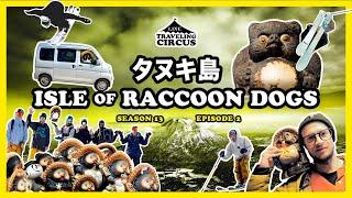 LINE Traveling Circus 13.2 – Isle of Raccoon Dogs