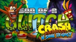 Crash Bandicoot N.Sane Trilogy Glitches -  Son of a Glitch - Episode 75