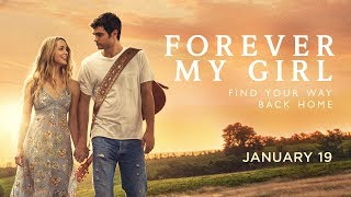 Trailer of Forever My Girl (2018)