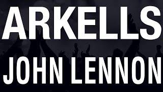 Arkells - John Lennon [HQ]
