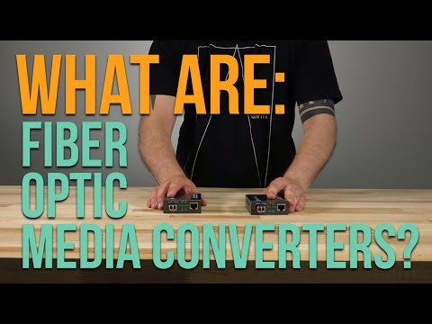 What are Fiber Optic Media Converters?