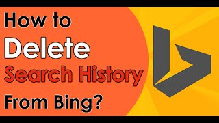 How to Delete Bing Search History - 2015