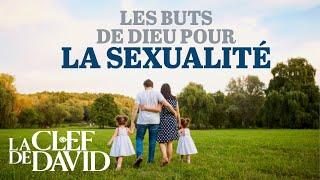 Les buts de Dieu pour la sexualité