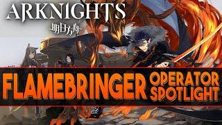 Flamebringer  - (Arknights) - 【Arknights】