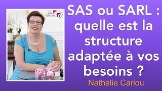 SAS ou SARL : quelle est la structure adaptée à vos besoins ?