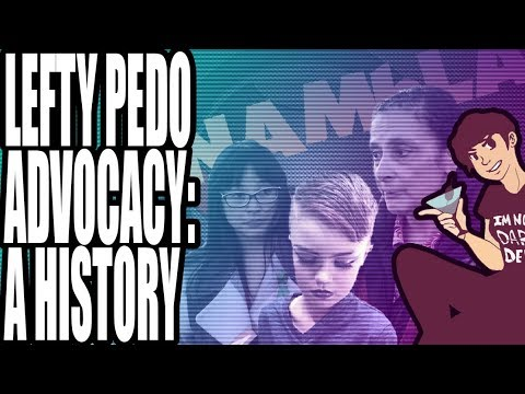 Lefty Pedo Advocacy : A History (Part One)
