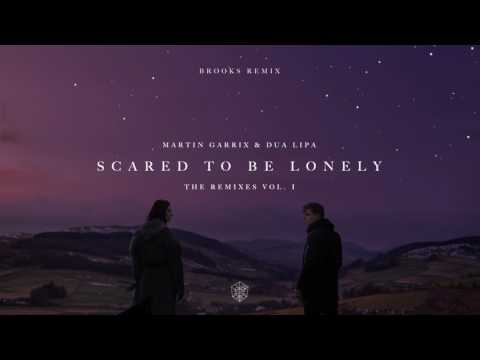 Martin Garrix & Dua Lipa - Scared To Be Lonely (Brooks Remix) video