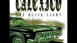 Calexico   The Black Light (Full Album)