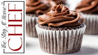 How to Make The Most Amazing Chocolate Cupcakes | The Stay At Home Chef
